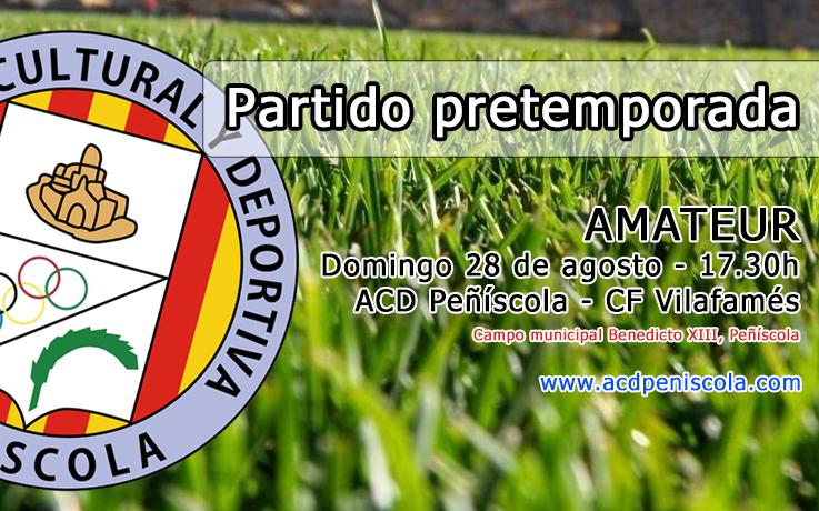 Cuarto partido de pretemporada: ACD Peñíscola – CF Vilafamés (Dom. 28 – 17.30h)